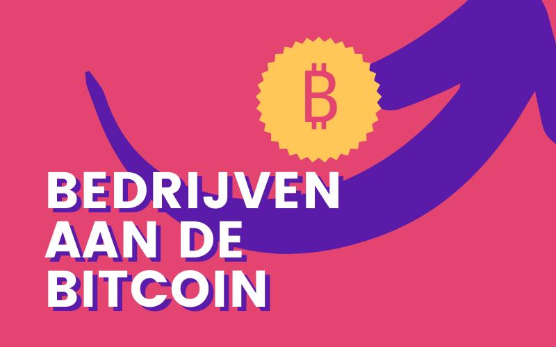 Goed met Geld 111: Waarom bedrijven bitcoin kopen
