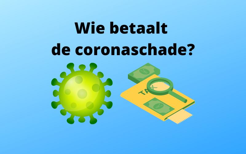 Goed met Geld 113: Wie betaalt de coronaschade?