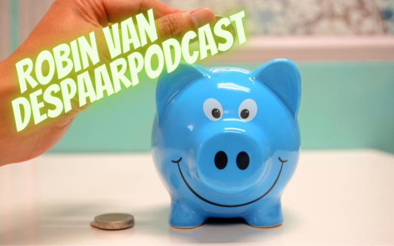 Goed met Geld 134: Robin van De Spaarpodcast